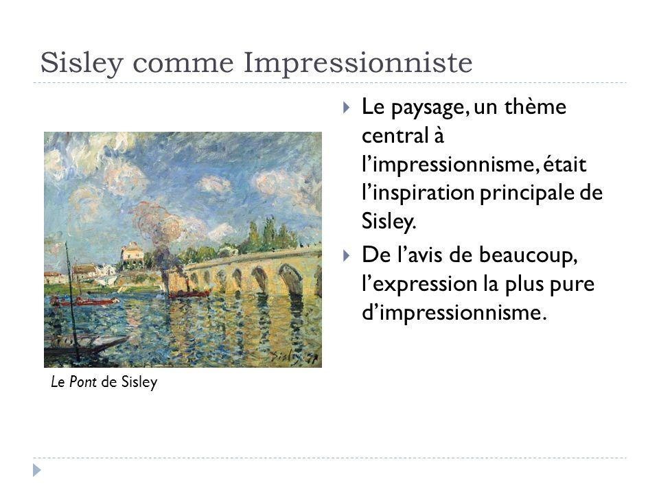 Sisley comme Impressionniste
