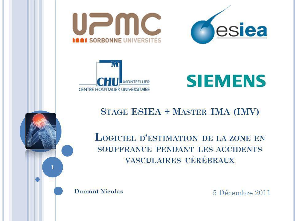 Stage ESIEA + Master IMA (IMV) Logiciel d'estimation de la zone en souffrance pendant les accidents vasculaires cérébraux