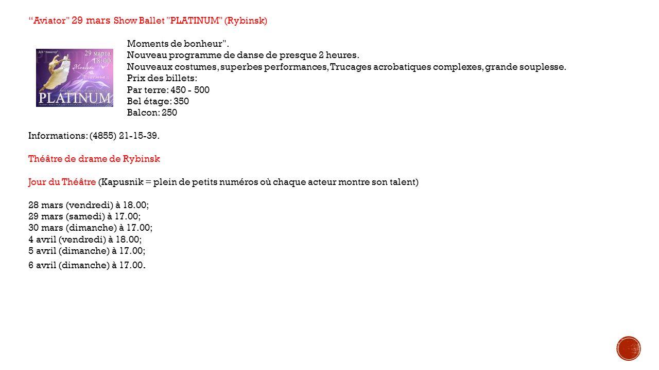 Aviator 29 mars Show Ballet PLATINUM (Rybinsk)
