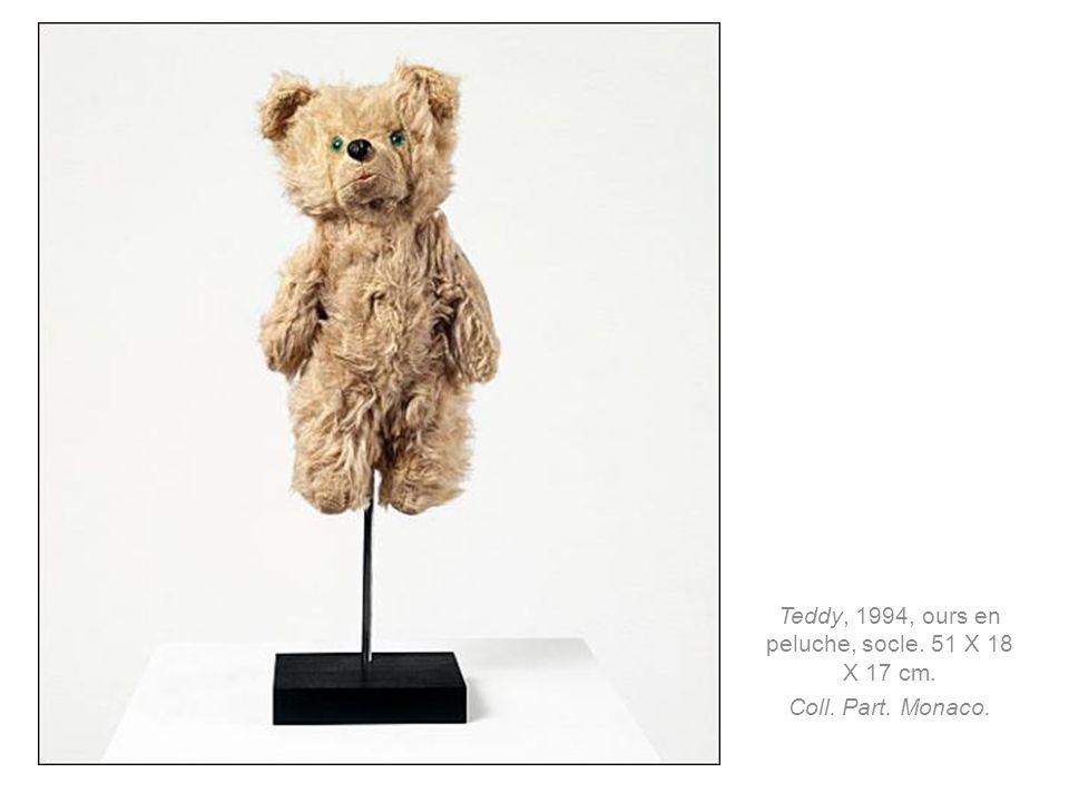 Teddy, 1994, ours en peluche, socle. 51 X 18 X 17 cm.