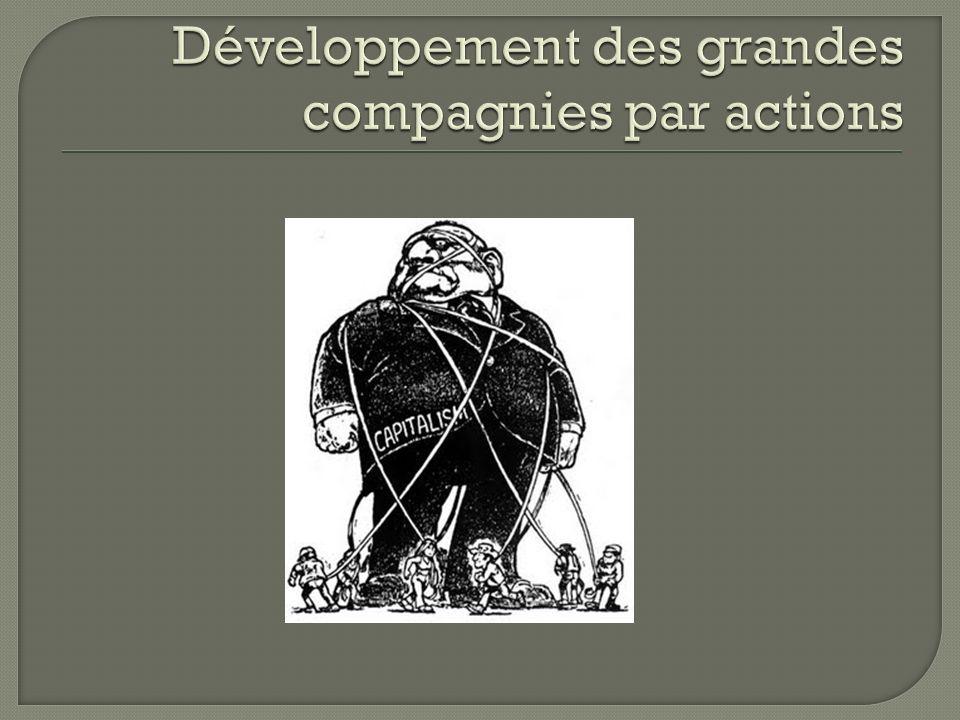 Développement des grandes compagnies par actions
