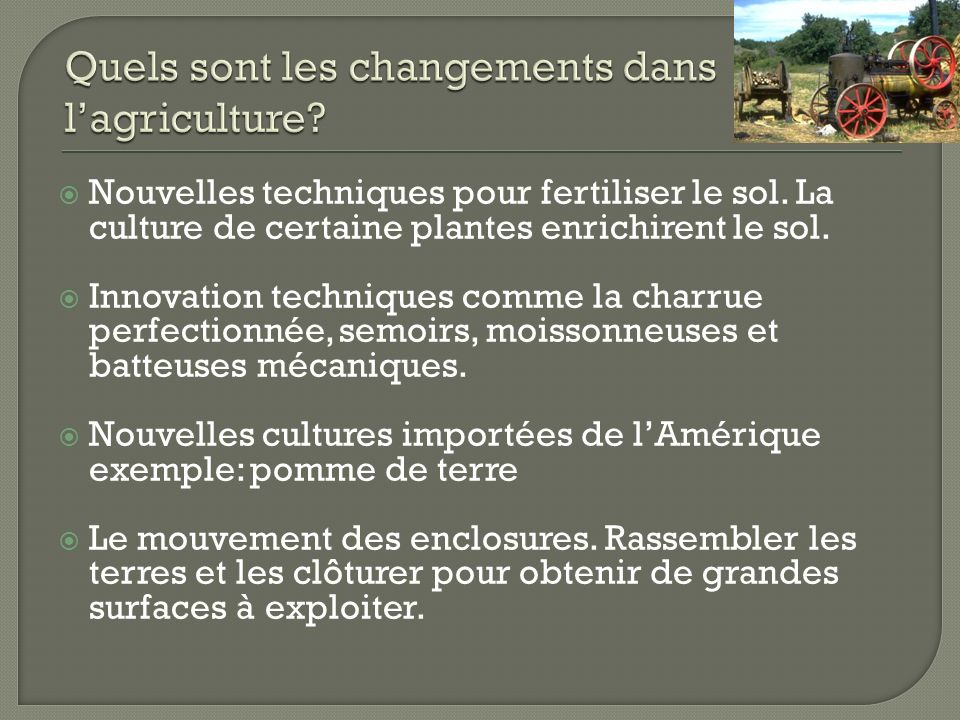 Quels sont les changements dans l'agriculture