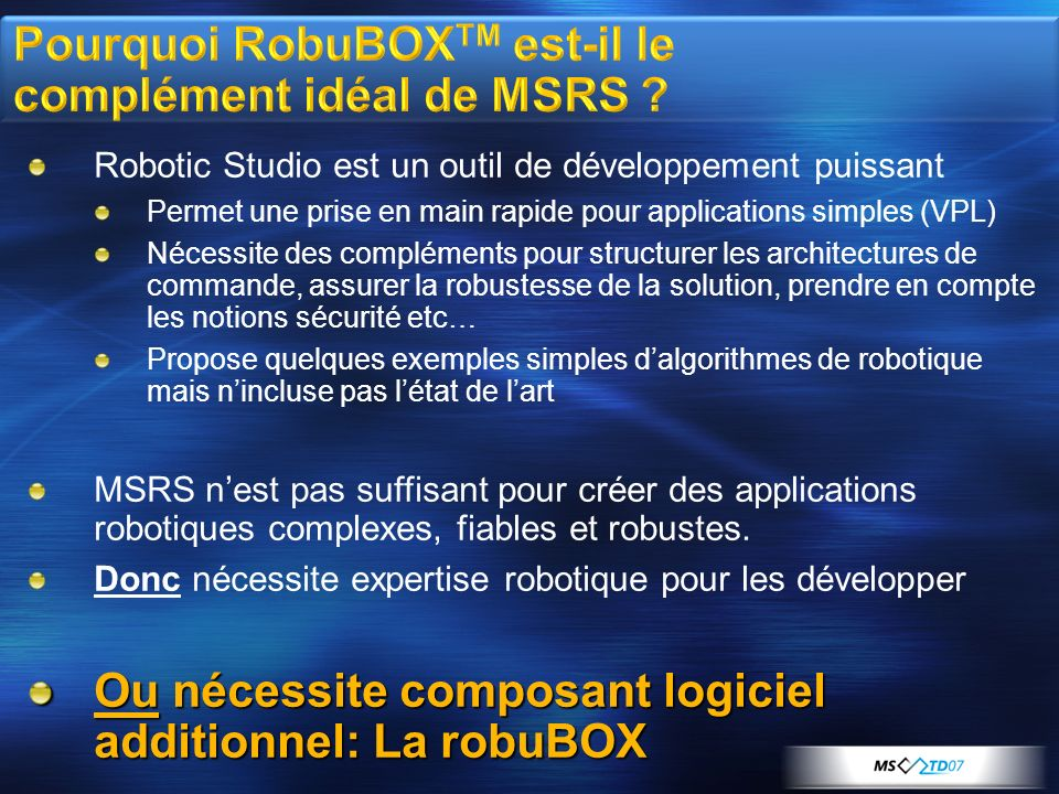 Pourquoi RobuBOXTM est-il le complément idéal de MSRS