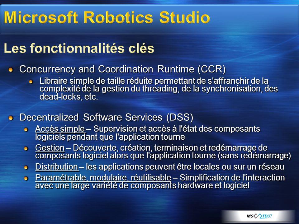 Microsoft Robotics Studio Les fonctionnalités clés