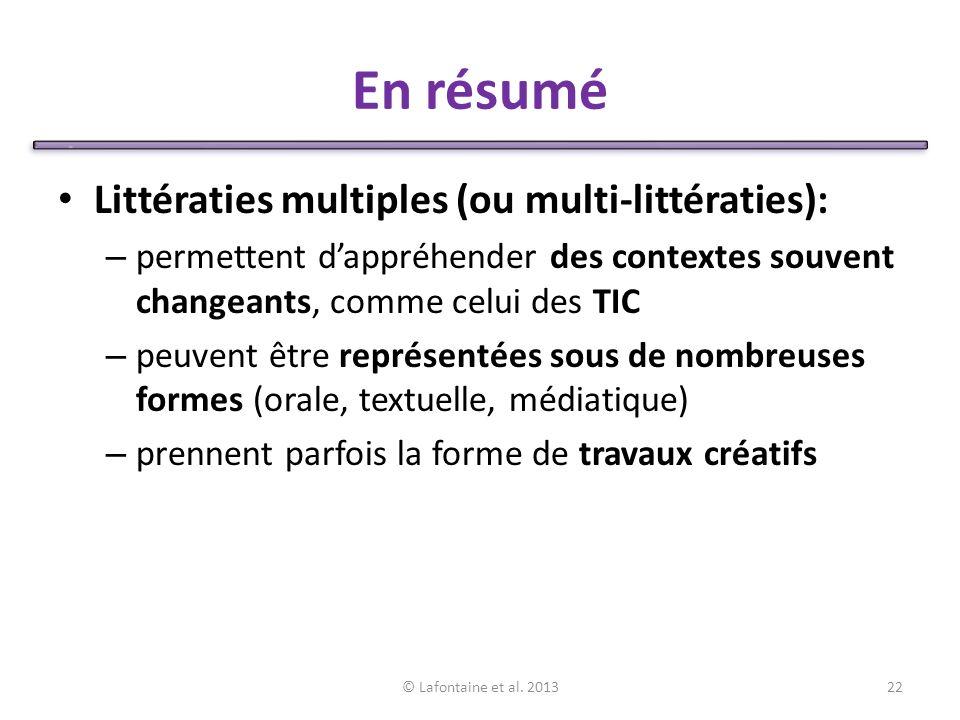 En résumé Littératies multiples (ou multi-littératies):