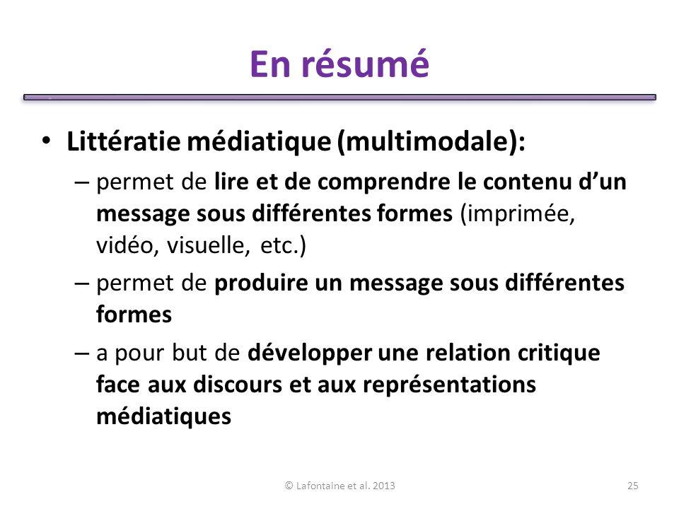 En résumé Littératie médiatique (multimodale):