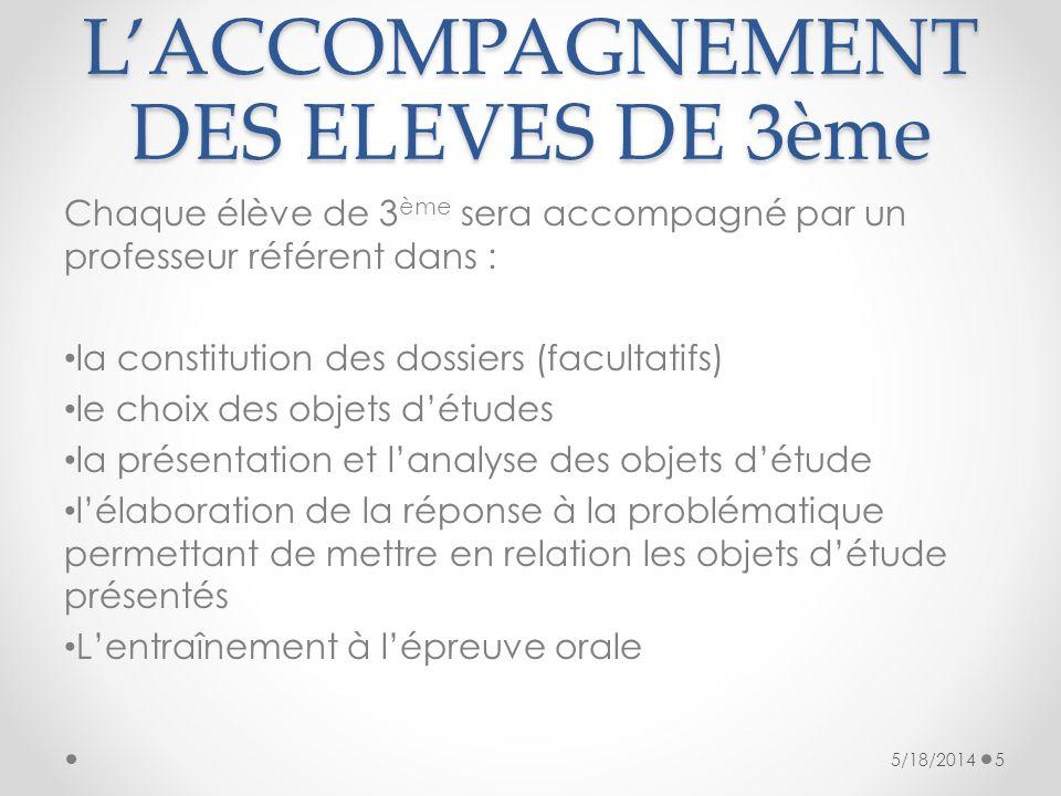 L'ACCOMPAGNEMENT DES ELEVES DE 3ème