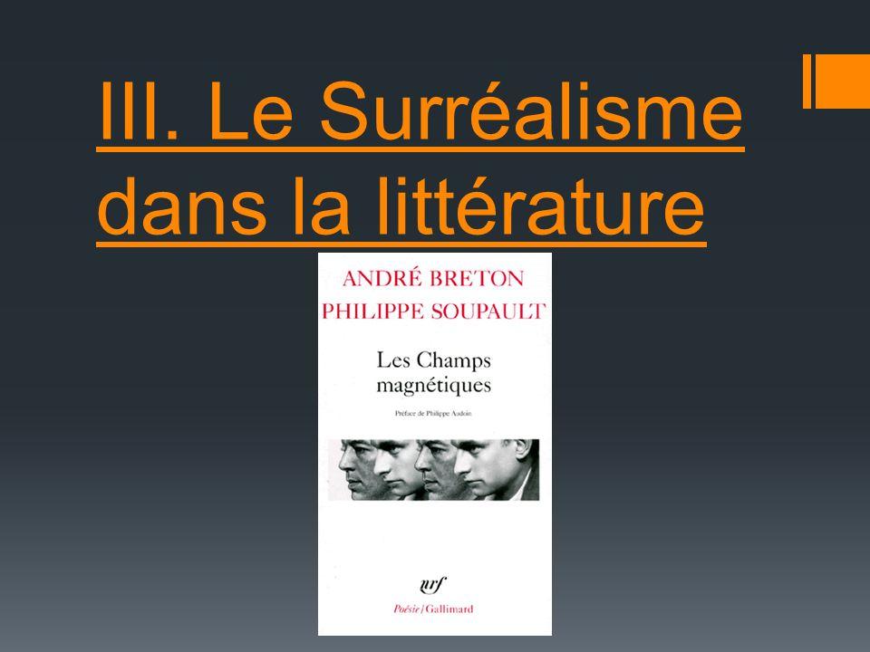 III. Le Surréalisme dans la littérature