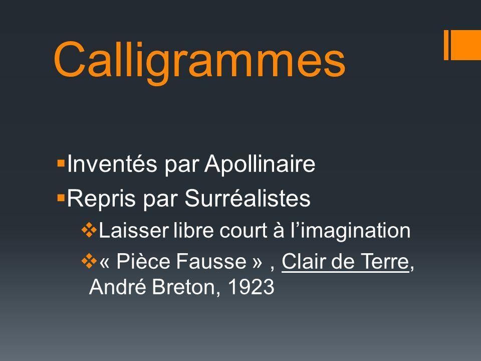 Calligrammes Inventés par Apollinaire Repris par Surréalistes