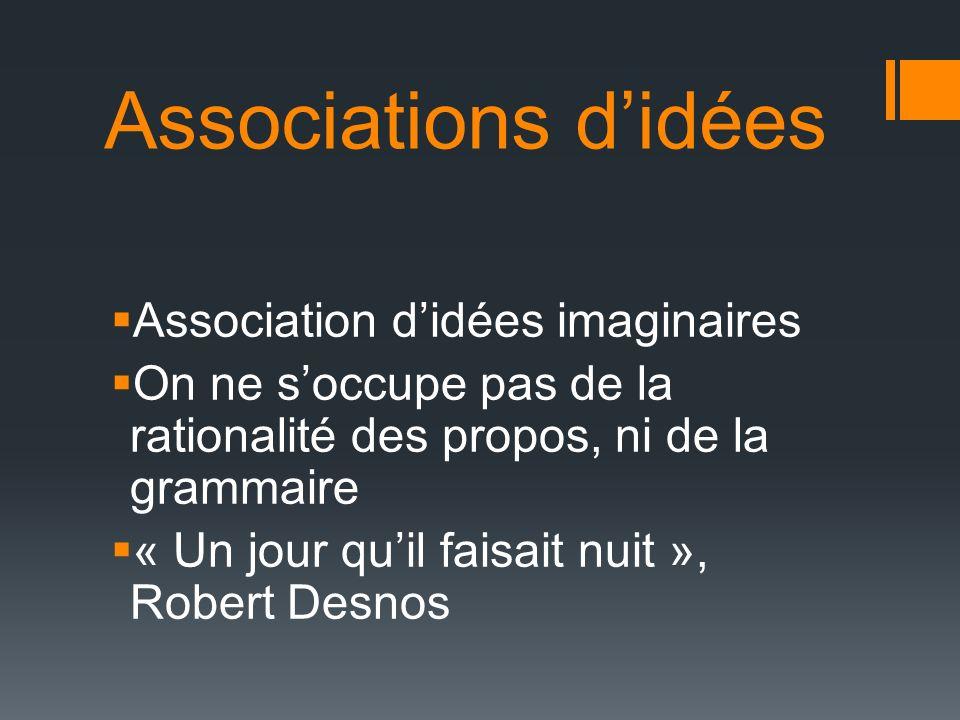 Associations d'idées Association d'idées imaginaires