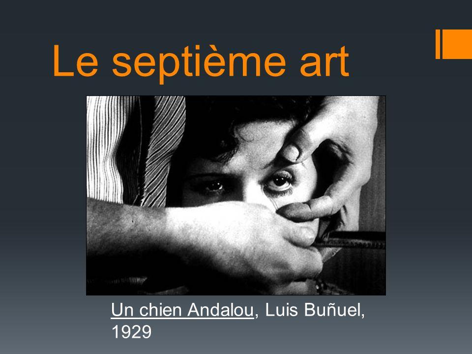 Le septième art Un chien Andalou, Luis Buñuel, 1929