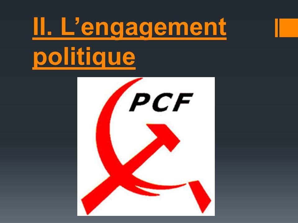 II. L'engagement politique