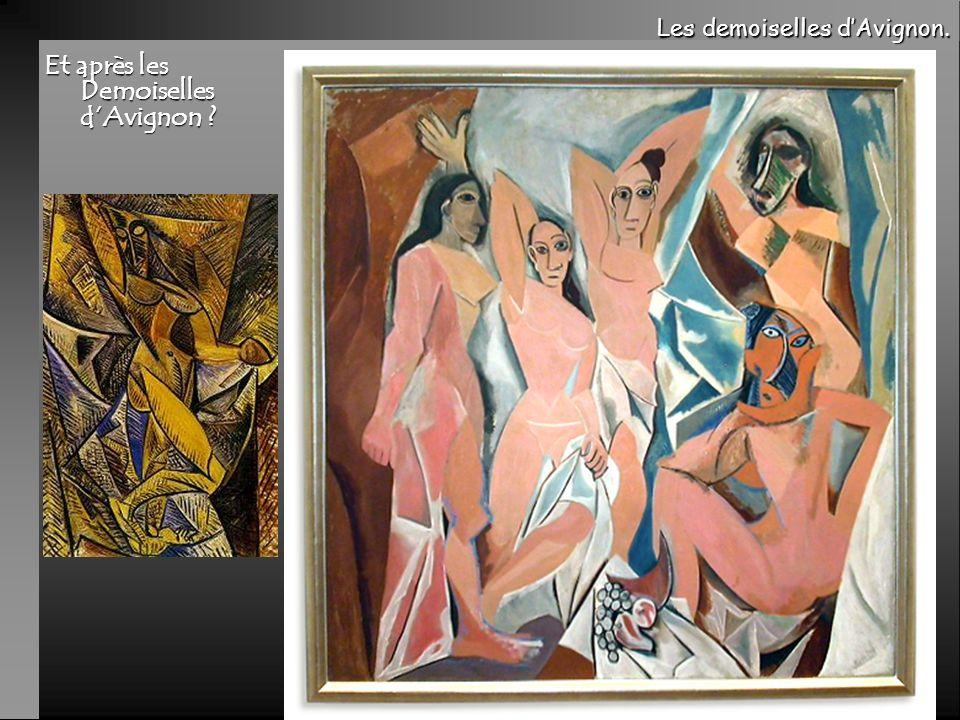 Et après les Demoiselles d'Avignon