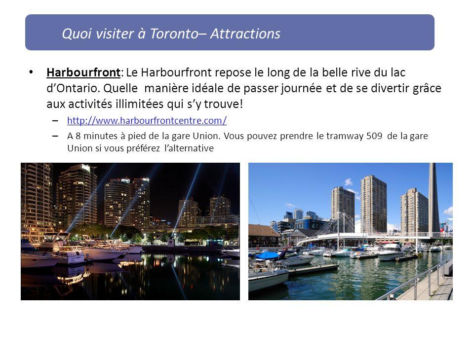 Quoi visiter à Toronto– Attractions