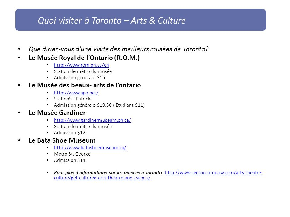Quoi visiter à Toronto – Arts & Culture