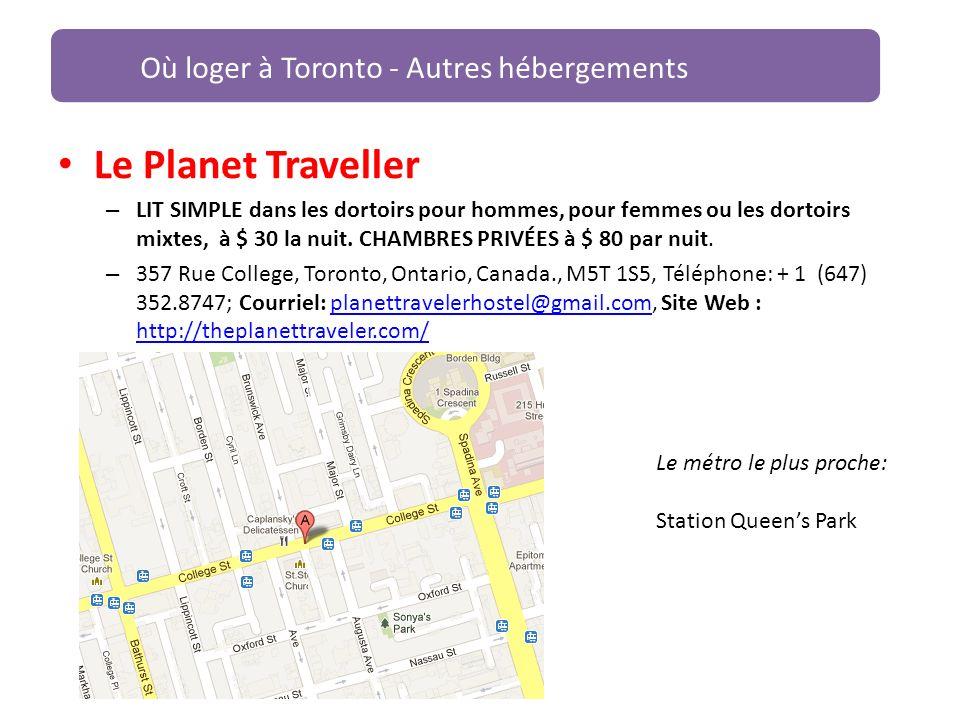 Le Planet Traveller Où loger à Toronto - Autres hébergements