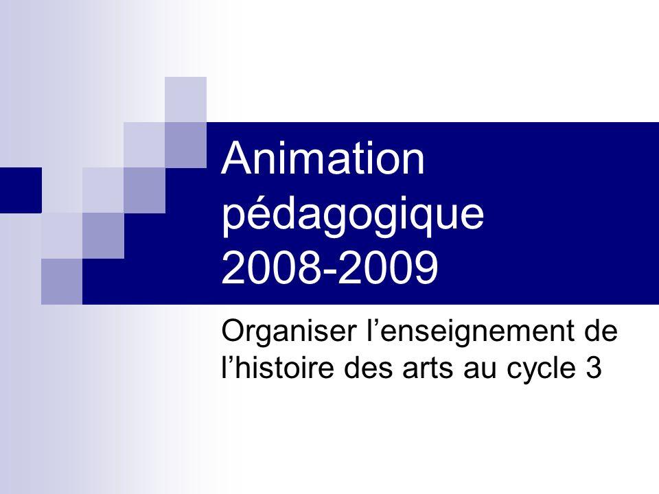 Animation pédagogique 2008-2009