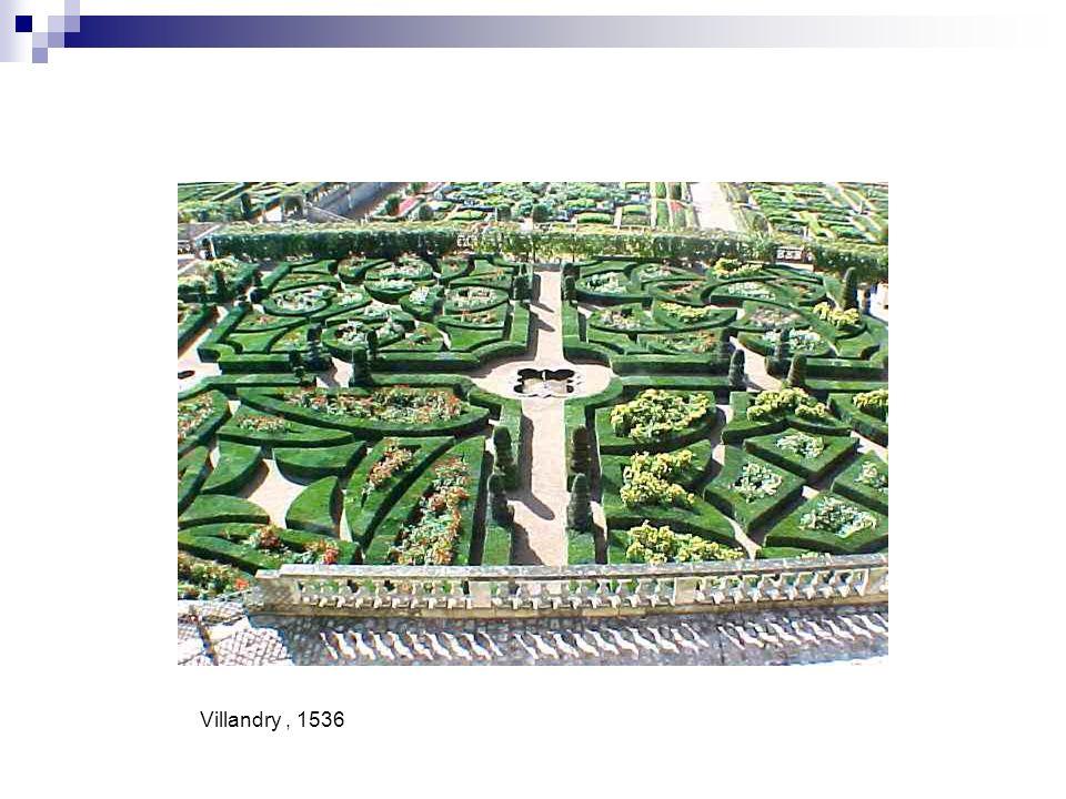Villandry , 1536