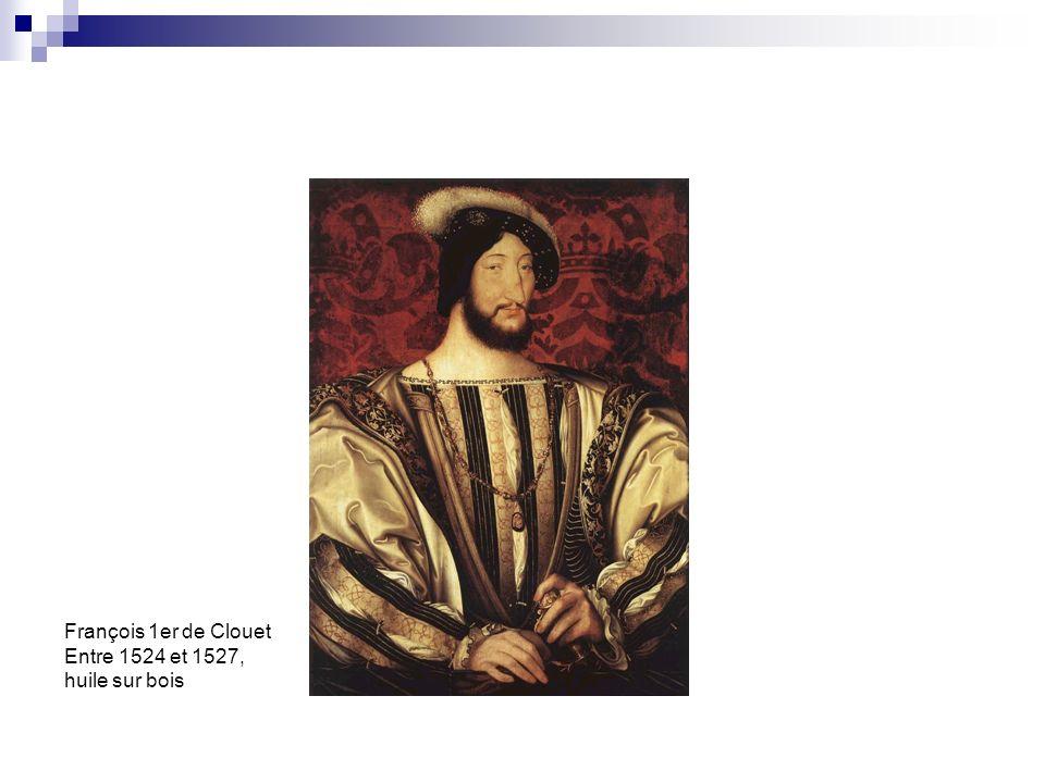François 1er de Clouet Entre 1524 et 1527, huile sur bois