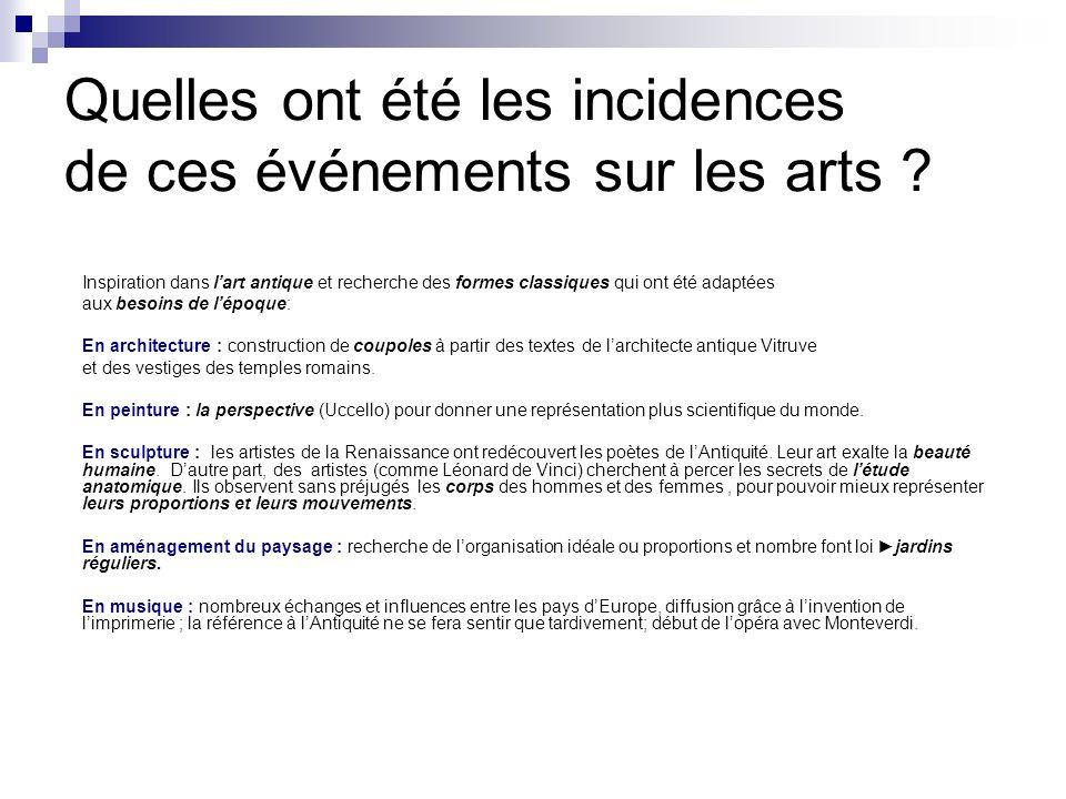 Quelles ont été les incidences de ces événements sur les arts