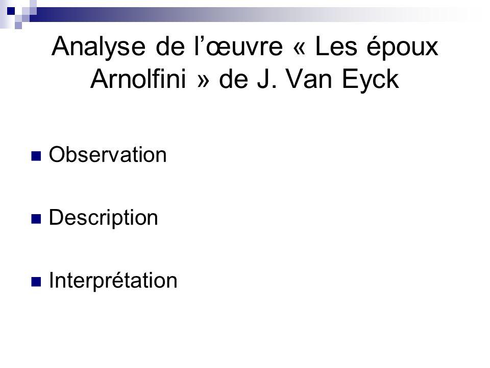 Analyse de l'œuvre « Les époux Arnolfini » de J. Van Eyck