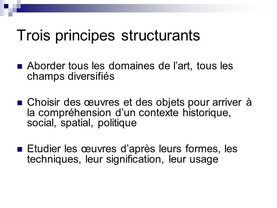 Trois principes structurants