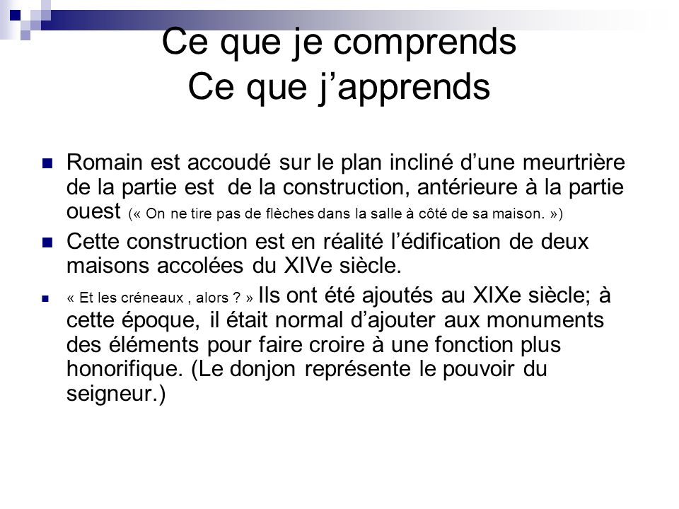 Ce que je comprends Ce que j'apprends
