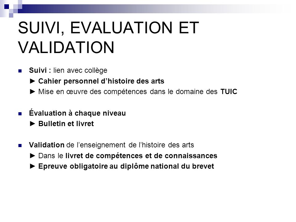 SUIVI, EVALUATION ET VALIDATION