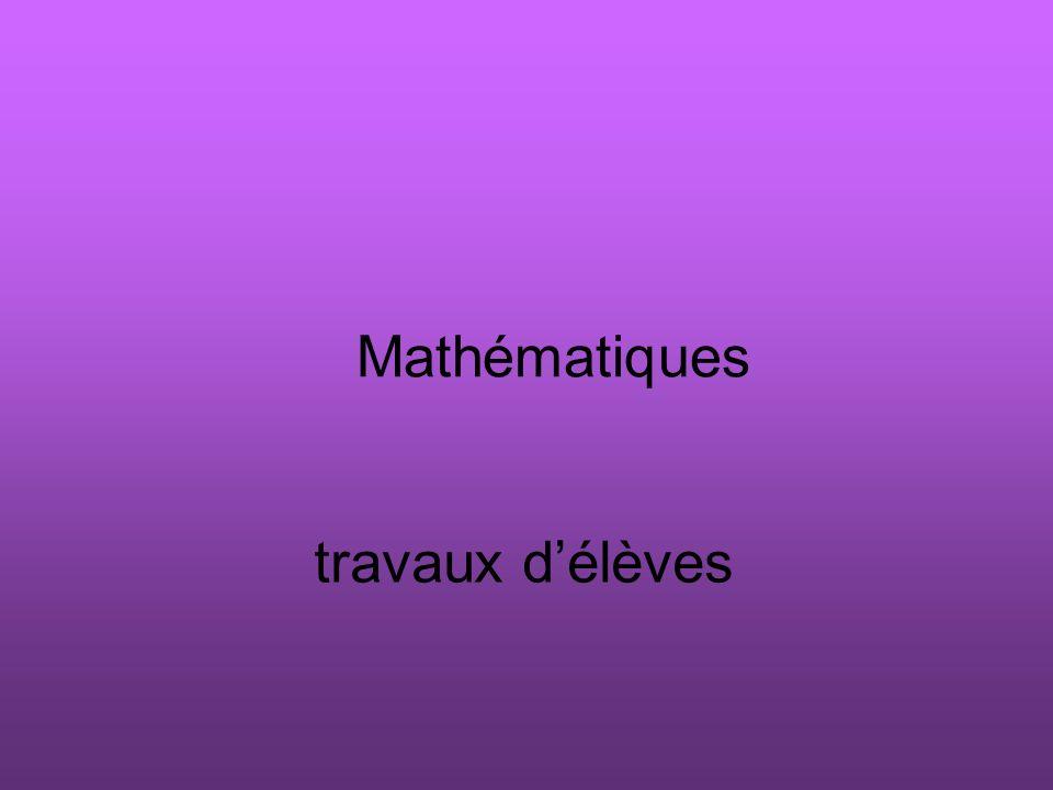 Mathématiques travaux d'élèves