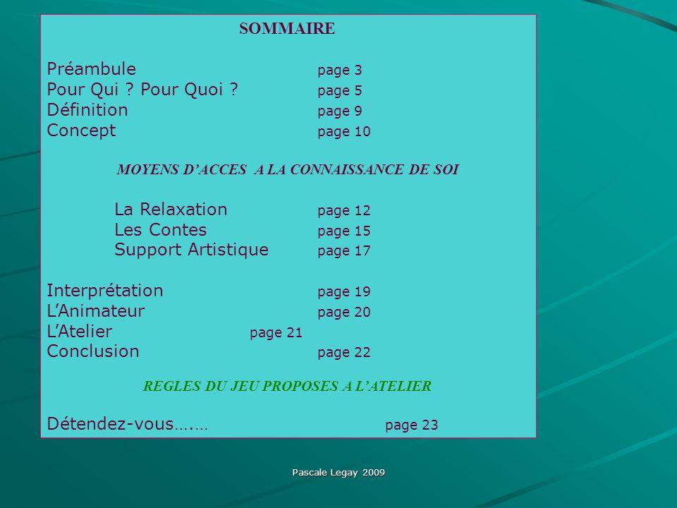 Support Artistique page 17 Interprétation page 19 L'Animateur page 20
