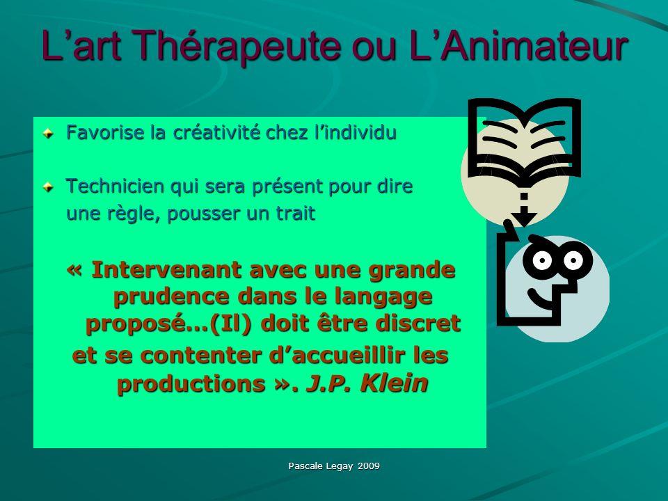 L'art Thérapeute ou L'Animateur