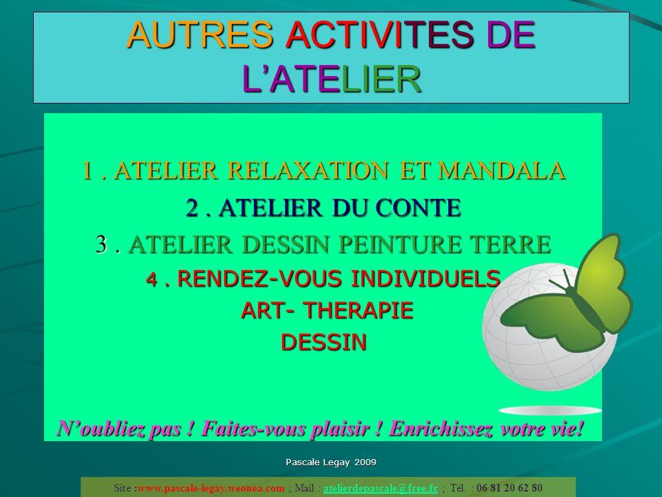 AUTRES ACTIVITES DE L'ATELIER