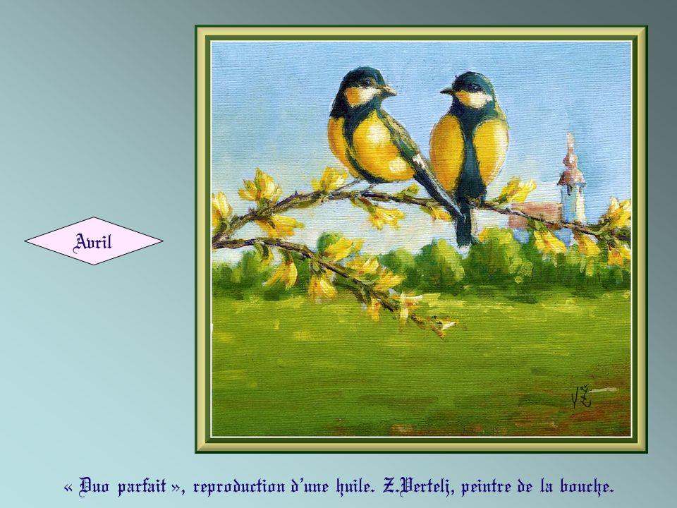 Avril « Duo parfait », reproduction d'une huile. Z.Vertelj, peintre de la bouche.