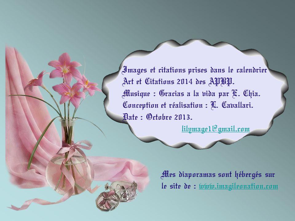 Images et citations prises dans le calendrier Art et Citations 2014 des APBP.