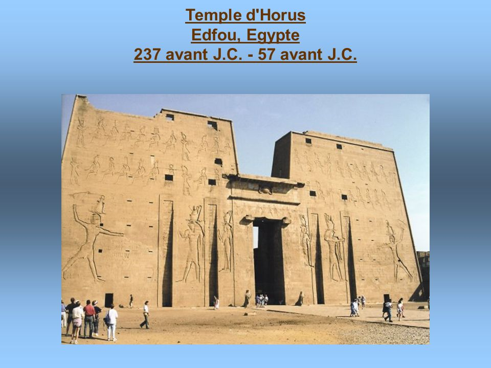 Temple d Horus Edfou, Egypte 237 avant J.C. - 57 avant J.C.