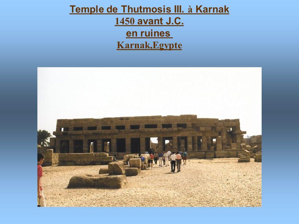 Temple de Thutmosis III. à Karnak