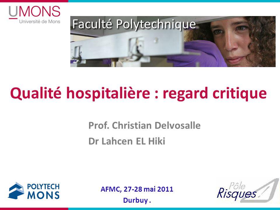 Qualité hospitalière : regard critique