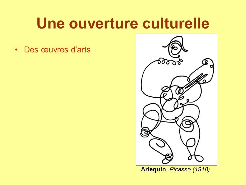 Une ouverture culturelle