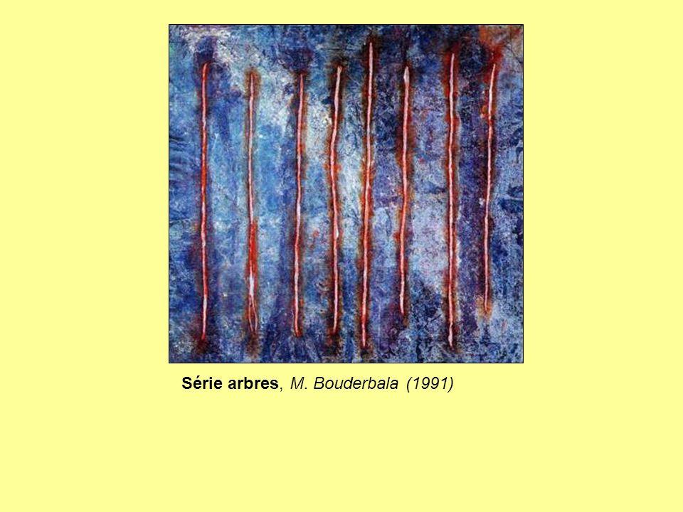 Série arbres, M. Bouderbala (1991)