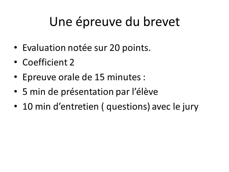 Une épreuve du brevet Evaluation notée sur 20 points. Coefficient 2