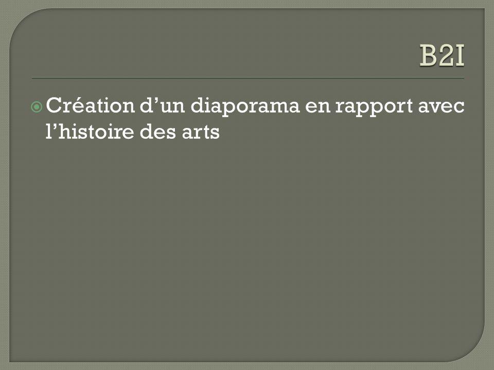 B2I Création d'un diaporama en rapport avec l'histoire des arts
