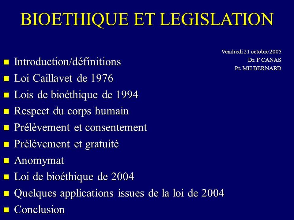 BIOETHIQUE ET LEGISLATION