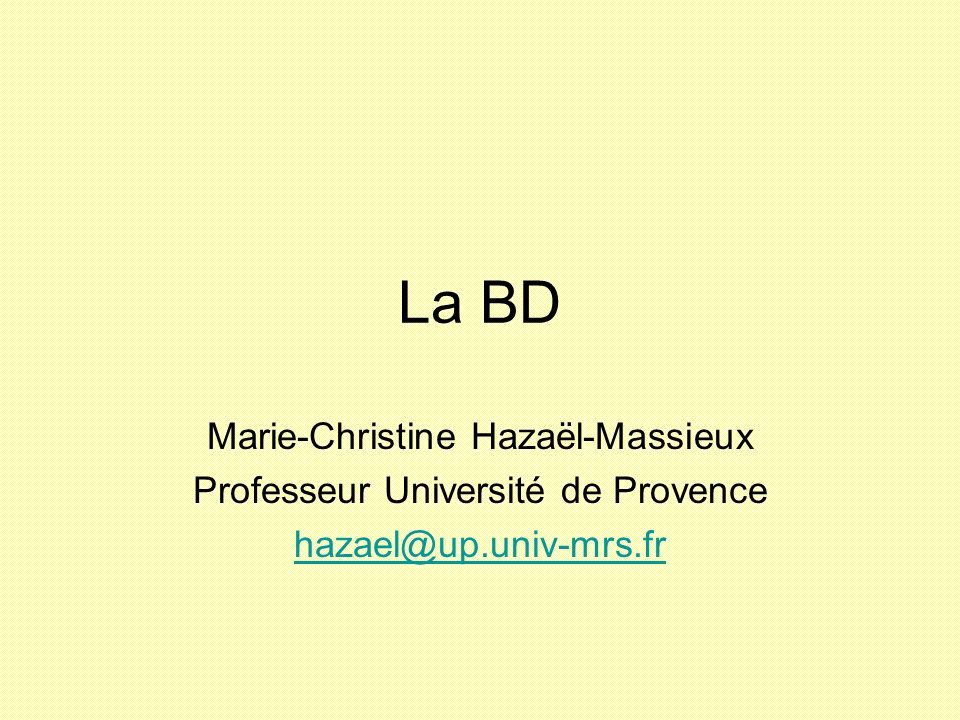 La BD Marie-Christine Hazaël-Massieux