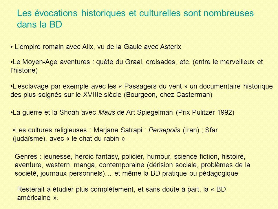 Les évocations historiques et culturelles sont nombreuses dans la BD