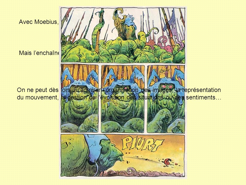 Avec Moebius, l'image l'emporte souvent sur le texte.