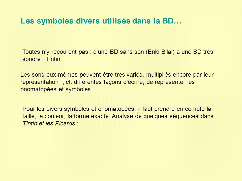 Les symboles divers utilisés dans la BD…