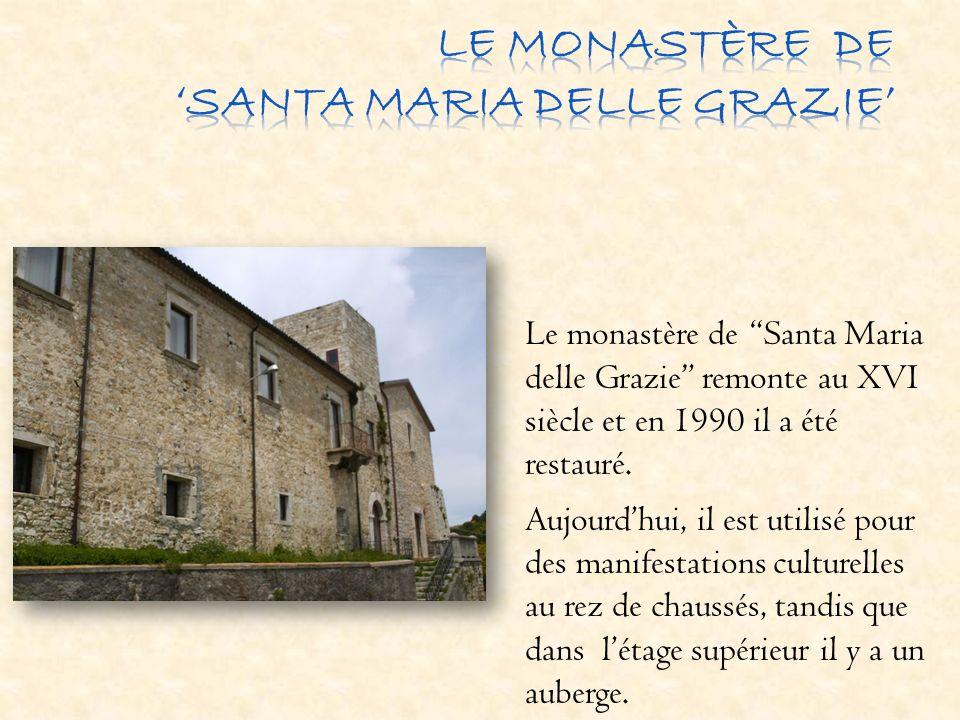 LE MONASTÈRE DE 'SANTA MARIA DELLE GRAZIE'