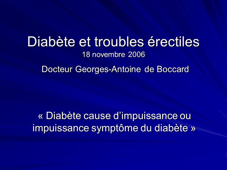 « Diabète cause d'impuissance ou impuissance symptôme du diabète »
