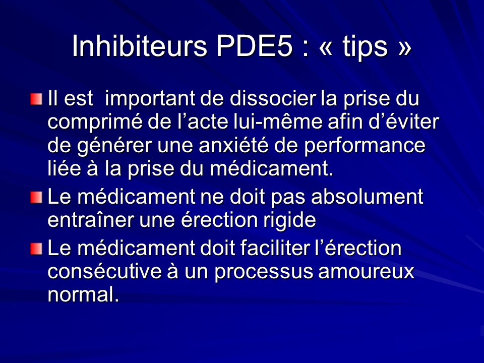 Inhibiteurs PDE5 : « tips »
