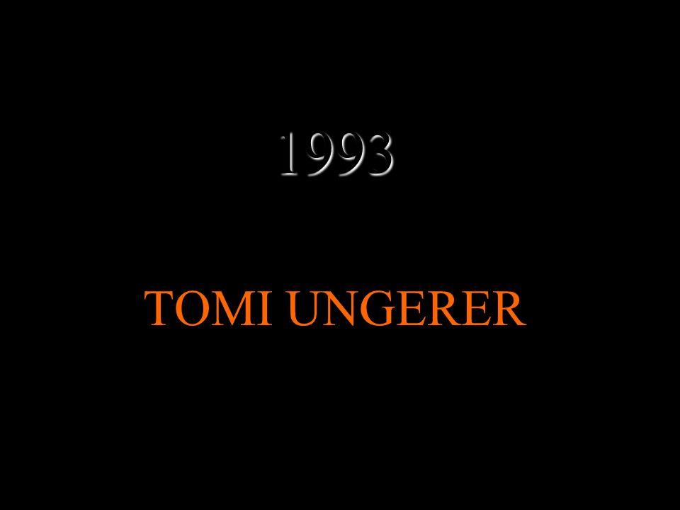 1993 TOMI UNGERER